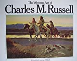 The Western Art of Charles M. Russell, Charles M. Russell, 0345348052