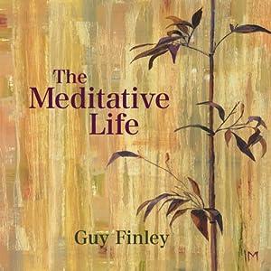 The Meditative Life Speech