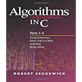Algorithms in C, Parts 1-4: Fundamentals, Data Structures, Sorting, Searching (3rd Edition)