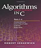 img - for Algorithms in C, Parts 1-4: Fundamentals, Data Structures, Sorting, Searching (3rd Edition) (Pts. 1-4) book / textbook / text book