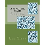 A Mind for Math: Genesis Curriculum - The Book of Exodus (Volume 2)