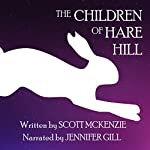 The Children of Hare Hill | Scott McKenzie
