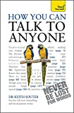 How You Can Talk To Anyone (Teach Yourself)