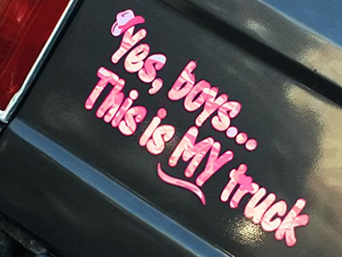 Yes Boys... this is MY Truck - Pink Camo - w/hat - car truck 4x4 window body tailgate decal sticker ()