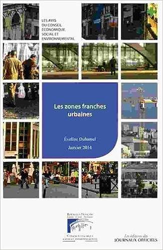 En ligne Les zones franches urbaines epub, pdf