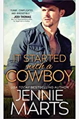 It Started with a Cowboy (Cowboys of Creedence Book 3) Kindle Edition