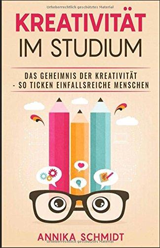 kreativitt-im-studium-das-geheimnis-der-kreativitt-so-ticken-einfallsreiche-menschen