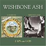 Locked in / New England by Wishbone Ash
