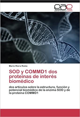 SOD y COMMD1 dos proteínas de interés biomédico: Amazon.es ...