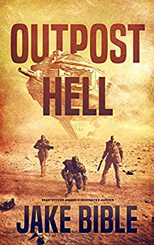 Outpost Hell by [Bible, Jake]