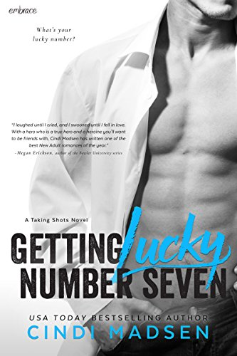 Getting lucky number seven taking shots kindle edition by cindi getting lucky number seven taking shots by madsen cindi fandeluxe Images