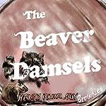 The Beaver Damsels | Henry Romel Guy