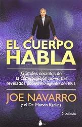 El cuerpo habla. Secretos de la comunicacion no verbal (Spanish Edition)
