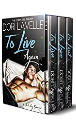 To Live Again (The Complete Trilogy): A Bad Boy Romance