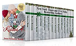 Sweet Christmas Kisses 4: A Bundle of 14 Wholesome Holiday Romances by [Risk, Mona , Riviera, Josie , Boeker, Beate , Bush, Christine , Cote, Lyn , Devine, Denise , English, Raine , Gordon, Jean C. , Hatfield, Shanna , Koenings, Milou , Roxanne Rustand, Magdalena Scott, Kristin Wallace, Whren, Merrillee]