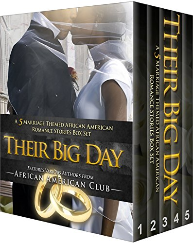 Search : Their Big Day: 5 African American Marriage Romance Stories Box Set (Afro Bundles Book 4)