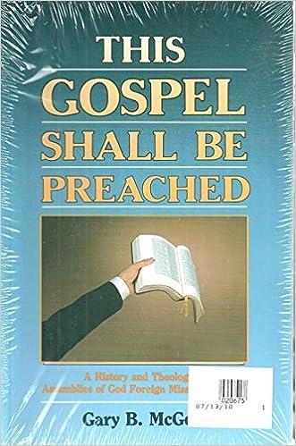 This gospel shall be preached 2 volume set gary b mcgee this gospel shall be preached 2 volume set gary b mcgee 9780882436753 amazon books malvernweather Gallery