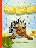 Soap, Soap, Soap, Elizabeth Dulemba, 1934960640