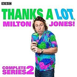 Thanks a Lot, Milton Jones! Complete Series 2