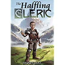 The Halfling Cleric: A LitRPG Adventure