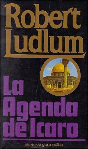 La Agenda de Icaro: Robert Ludlum: 9789586011990: Amazon.com ...