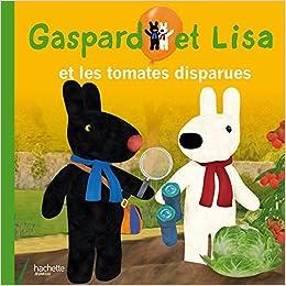 gaspard et lisa et les tomates disparues