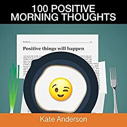 100 Positive Morning Thoughts