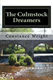 The Culmstock Dreamers, Constance Wright, 1477538054
