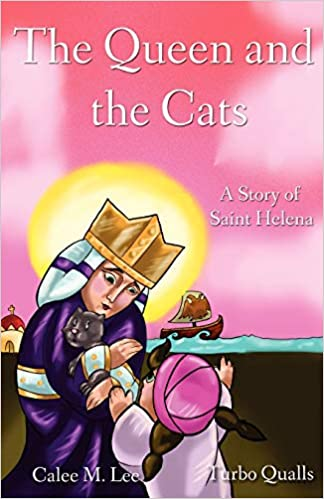 The Queen and the Cats: A Story of Saint Helena: Amazon.es: Calee M. Lee, Turbo Qualls: Libros en idiomas extranjeros