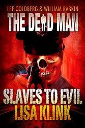 Slaves to Evil (Dead Man Book 11)