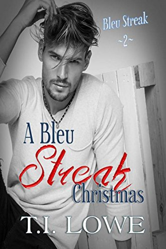 A Bleu Streak Christmas (The Bleu Series Book 2)