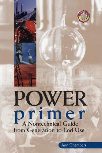 Power Primer A Nontechnical Guide From Generation To End Use Epub