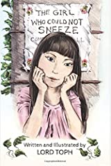 The Girl Who Could Not Sneeze Paperback