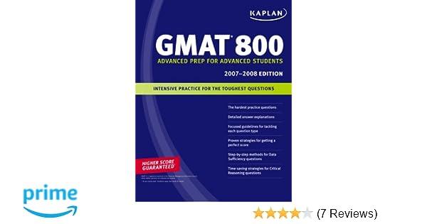 2007-2008 Edition Kaplan GMAT 800