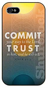 iPhone 5 / 5s Bible Verse - Commit your way to the Lord; trust in him, and he will act. Psalm 37:5 - black plastic case / Verses, Inspirational and Motivational