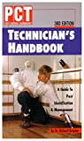 PCT Technician's Handbook : A Guide to Pest Identification and Management, Kramer, Richard, 188375108X