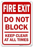 Fire Exit Sign, Do Not Block Keep Clear at All Times Safety Sign, 10x7 Rust Free Aluminum, UV Printed, Easy to Mount Weather Resistant Long Lasting Ink Made in USA by SIGO SIGNS