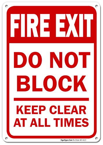 Fire Exit Sign, Do Not Block Keep Clear at All Times Safety Sign, 10x7 Rust Free .040 Aluminum, UV Printed, Easy to Mount Weather Resistant Long Lasting Ink Made in - Exit Block