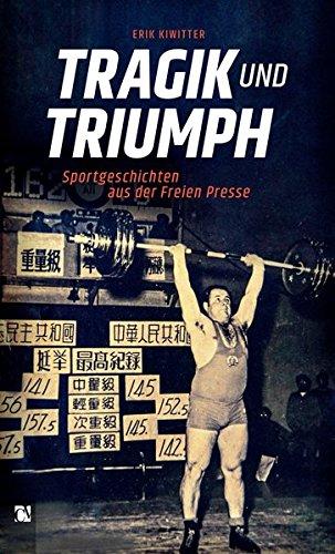 tragik-und-triumph-sportgeschichten-aus-der-freien-presse