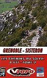 Les chemins du soleil Grenoble-Sisteron : Tome 2, Grande traversée des Préalpes