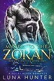 Download Mated to the Zoran (Scifi Alien Romance) (Zoran's Chosen Book 1) in PDF ePUB Free Online