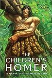 The Children's Homer, Padraic Colum, 0689868839