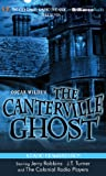 img - for Oscar Wilde's The Canterville Ghost (Colonial Radio Theatre on the Air) book / textbook / text book