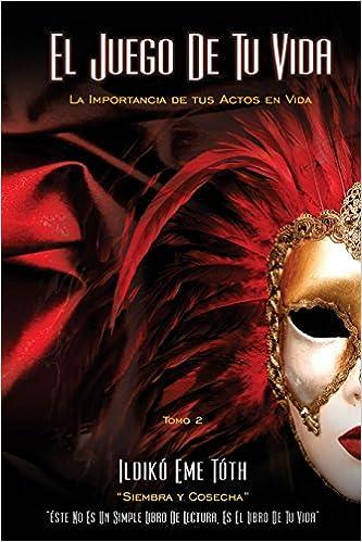 El Juego de Tu Vida: Volume 2 (Un Legado de Amor): Amazon.es: Ildiko Eme Tóth: Libros