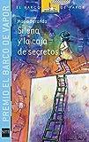 img - for Silena y la caja de secretos / Silena and the Box of Secrets (El Barco De Vapor: Serie Azul / the Steamboat: Blue Series) (Spanish Edition) book / textbook / text book