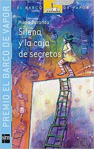 Silena y la caja de secretos / Silena and the Box of Secrets El barco de vapor: serie azul / The Steamboat: Blue Series: Amazon.es: Libros