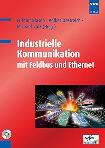 Industrielle Kommunikation mit Feldbus und Ethernet