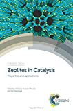 img - for Zeolites in Catalysis: Properties and Applications (Catalysis Series) book / textbook / text book