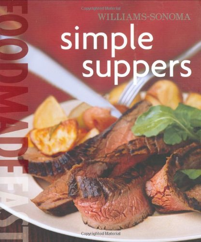 Made Fast: Simple Suppers (Food Made Fast) ()