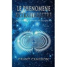 Le Phenomene Extraterrestre (French Edition)